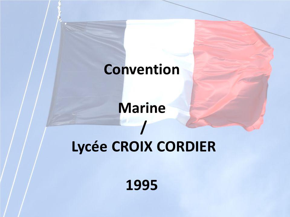 Convention Marine / Lycée CROIX CORDIER 1995