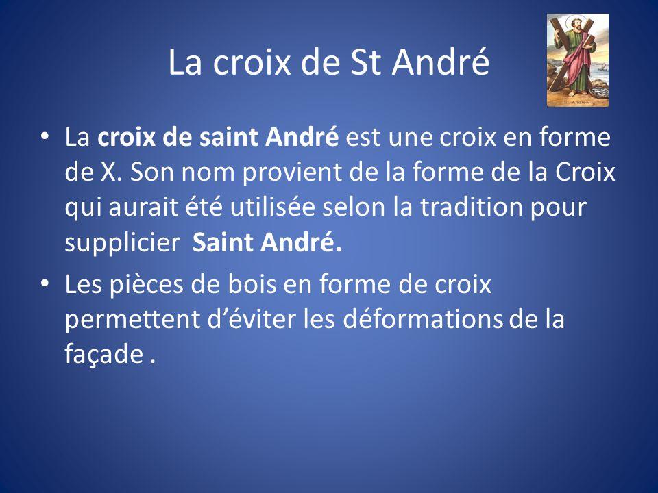 La croix de saint André est une croix en forme de X.