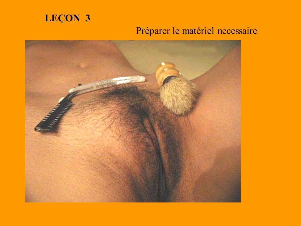 Préparer le matériel necessaire LEÇON 3