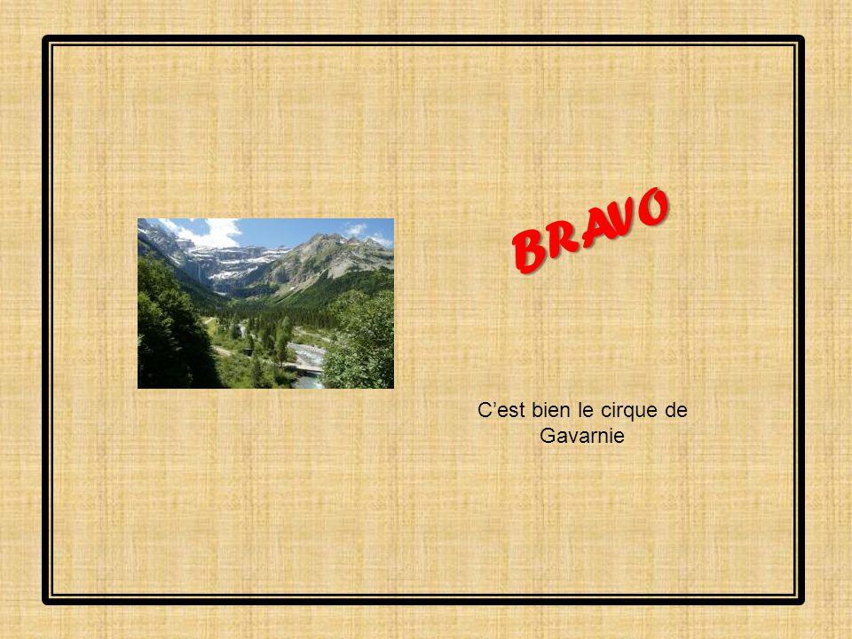 BRAVO C'est bien le cirque de Gavarnie
