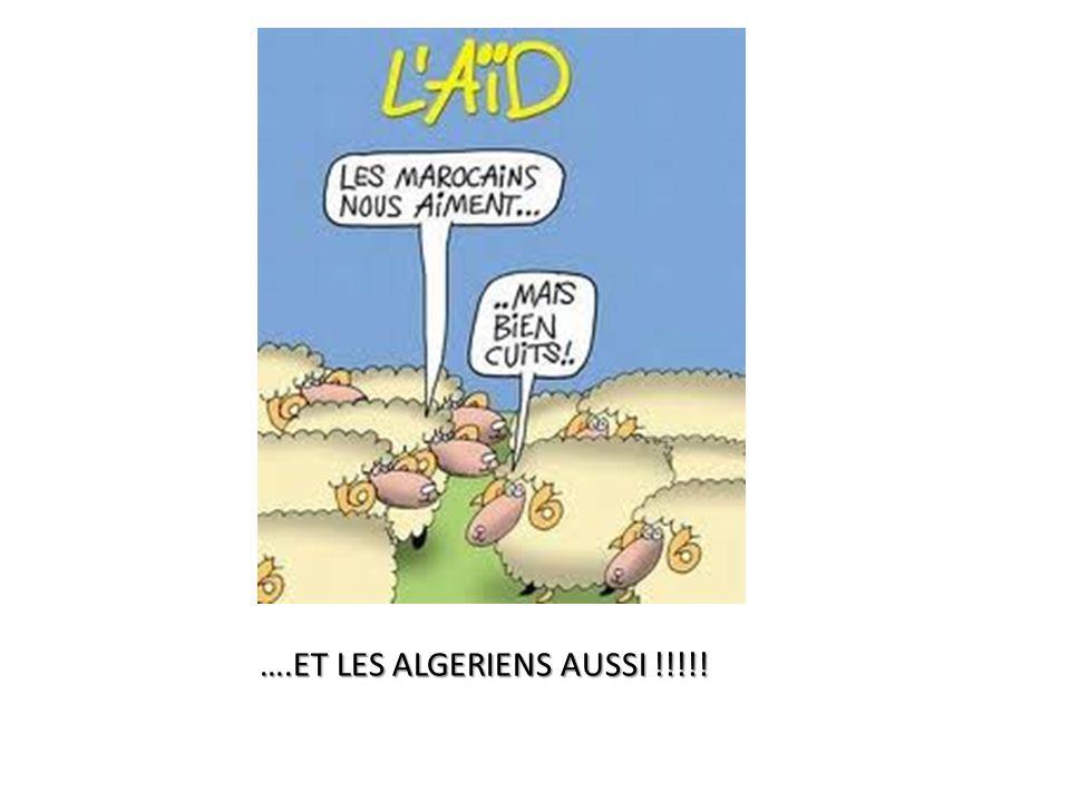….ET LES ALGERIENS AUSSI !!!!!