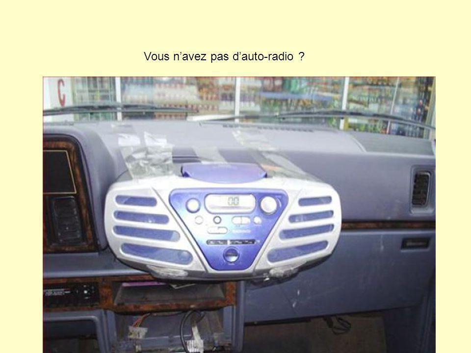 Vous n'avez pas d'auto-radio