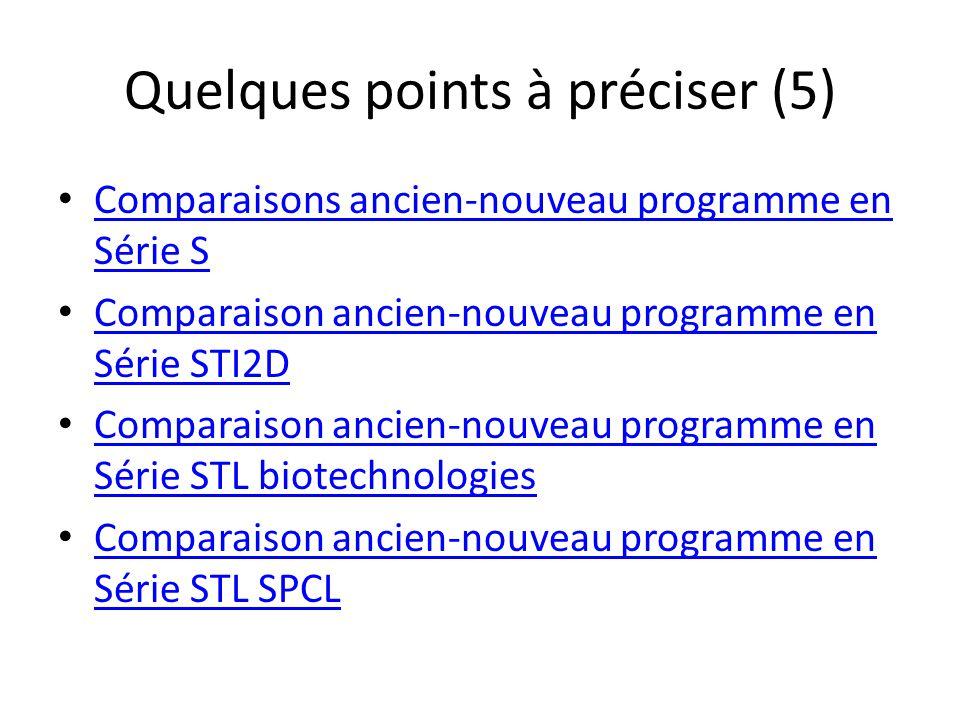 Quelques points à préciser (5) Comparaisons ancien-nouveau programme en Série S Comparaisons ancien-nouveau programme en Série S Comparaison ancien-no