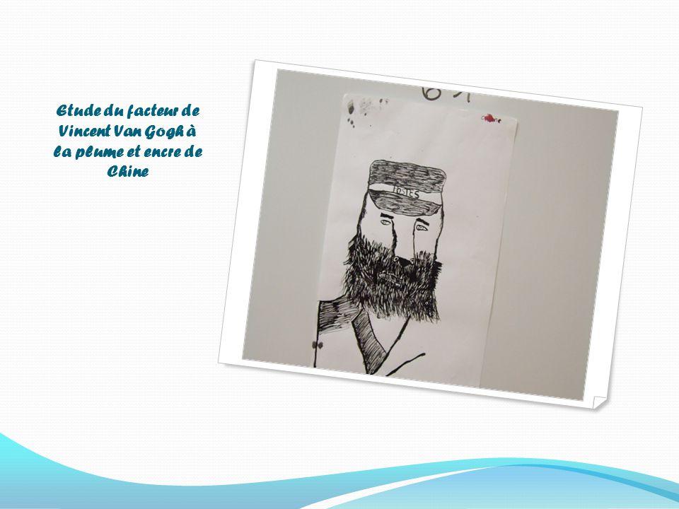 Etude du facteur de Vincent Van Gogh à la plume et encre de Chine