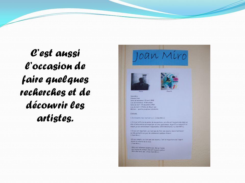 C'est aussi l'occasion de faire quelques recherches et de découvrir les artistes.