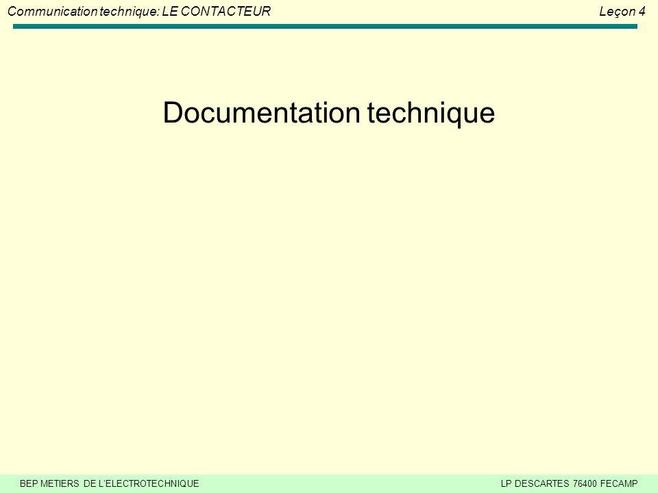 BEP METIERS DE L'ELECTROTECHNIQUELP DESCARTES 76400 FECAMP Communication technique: LE CONTACTEURLeçon 4 Exercice N°2 : Choisissez le contacteurs corr