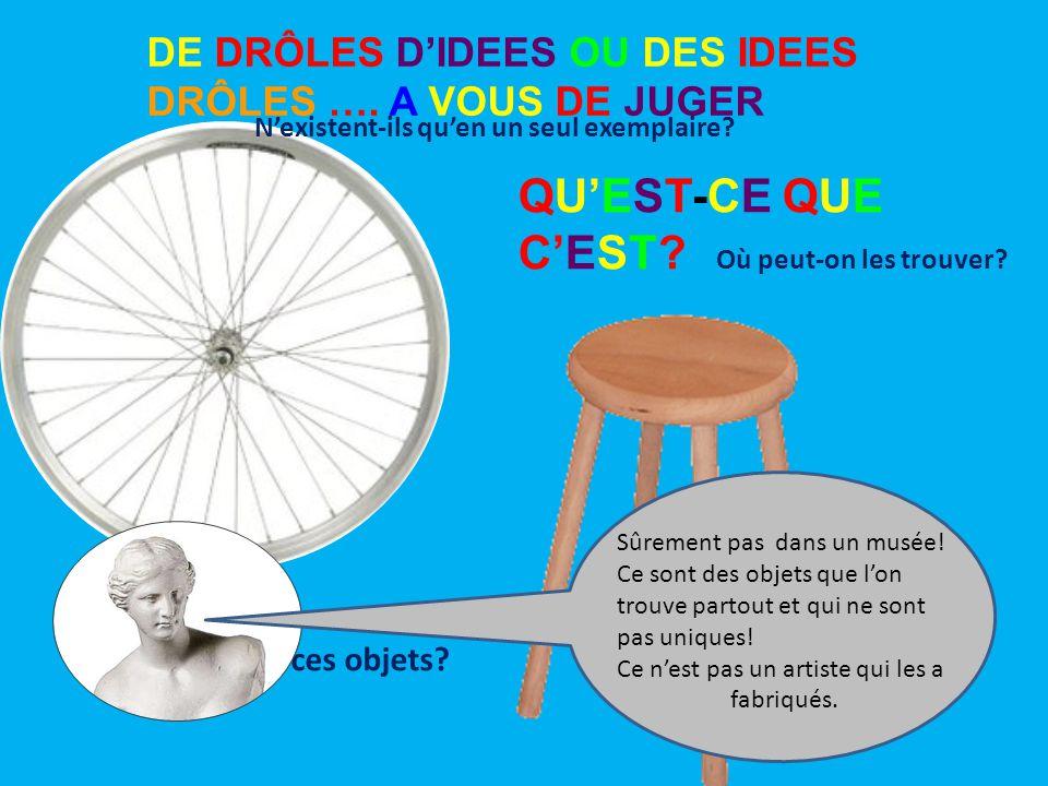DE DRÔLES D'IDEES OU DES IDEES DRÔLES ….A VOUS DE JUGER Une roue de vélo.