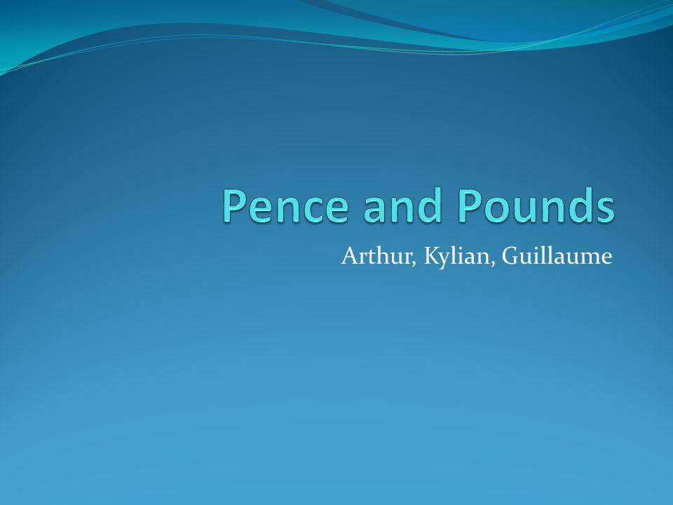La monnaie britannique est différente de la monnaie française.