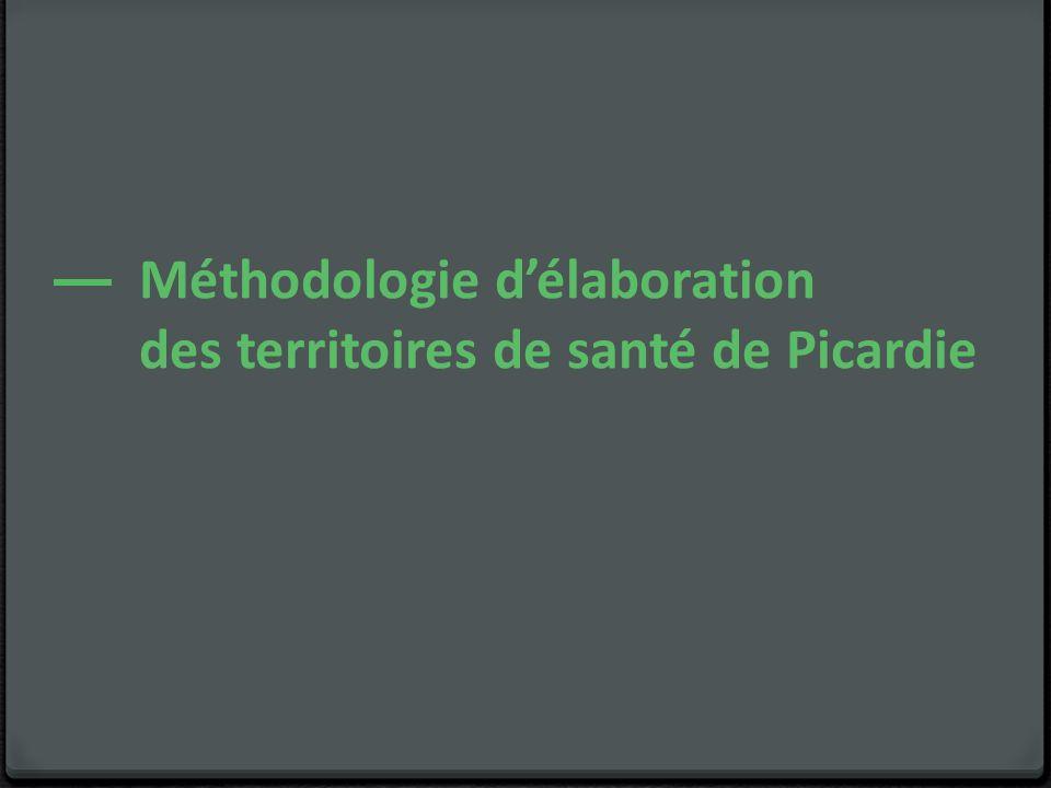 Méthodologie d'élaboration des territoires de santé de Picardie