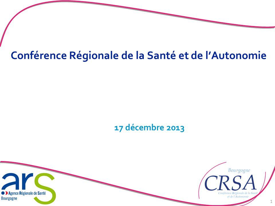 Conférence Régionale de la Santé et de l'Autonomie 17 décembre 2013 1
