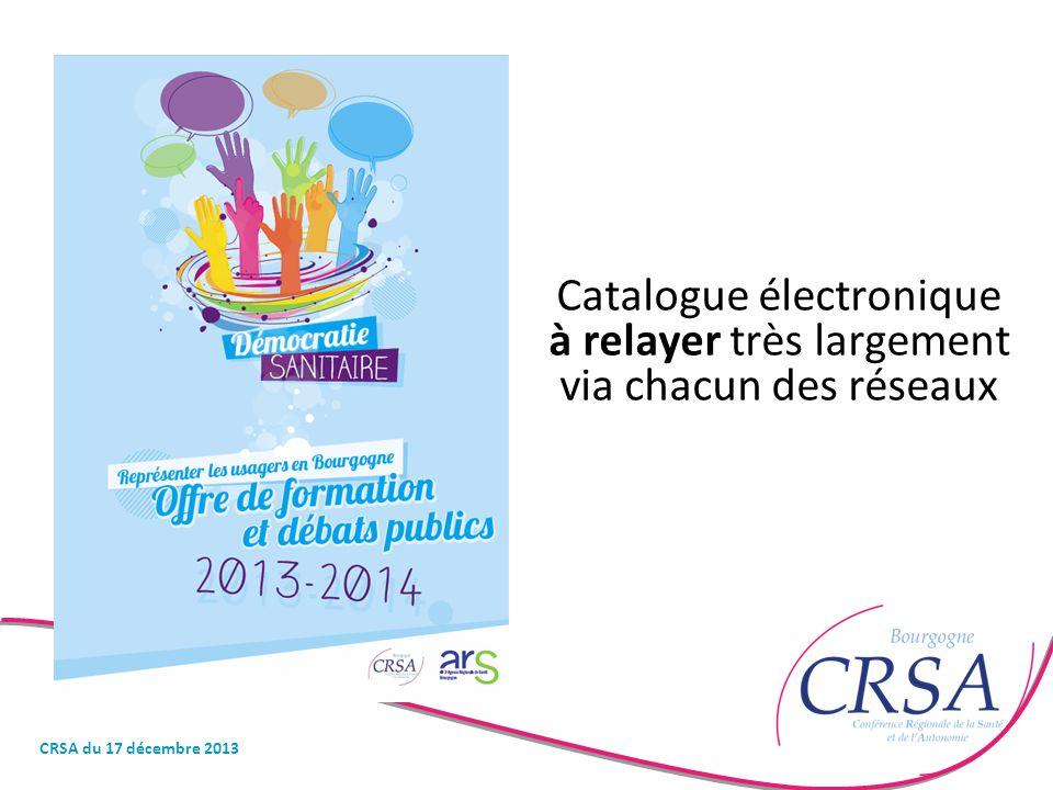 Catalogue électronique à relayer très largement via chacun des réseaux CRSA du 17 décembre 2013
