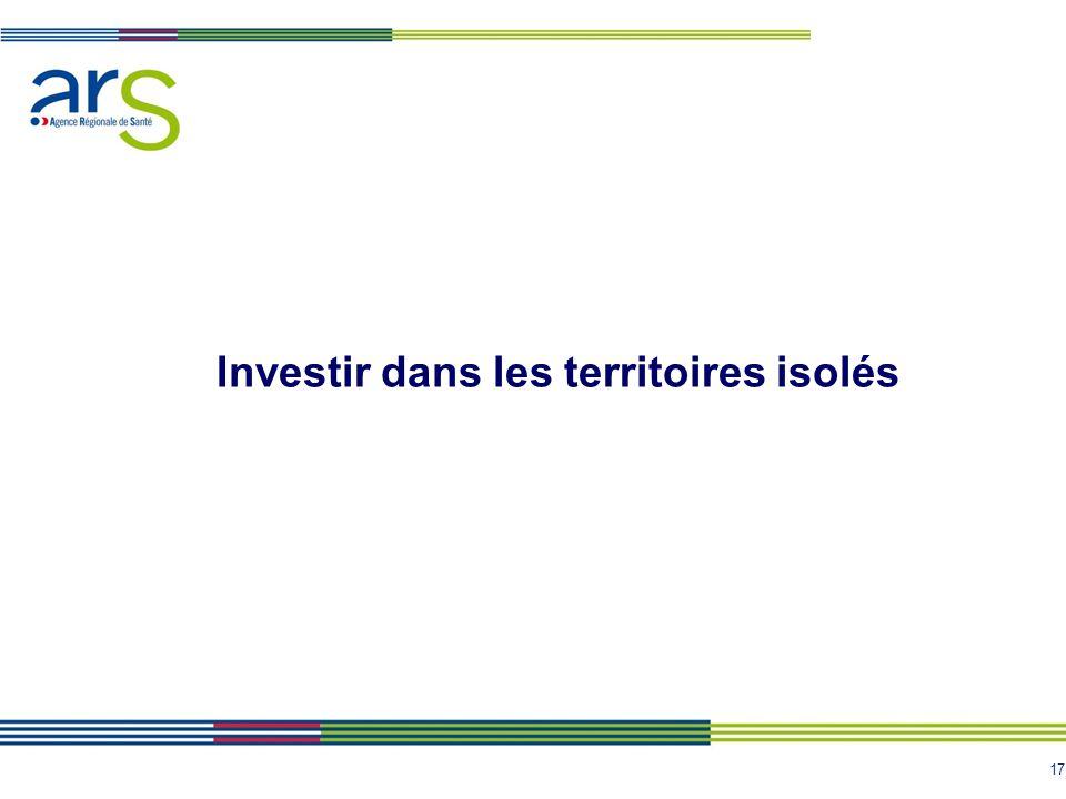 17 Investir dans les territoires isolés