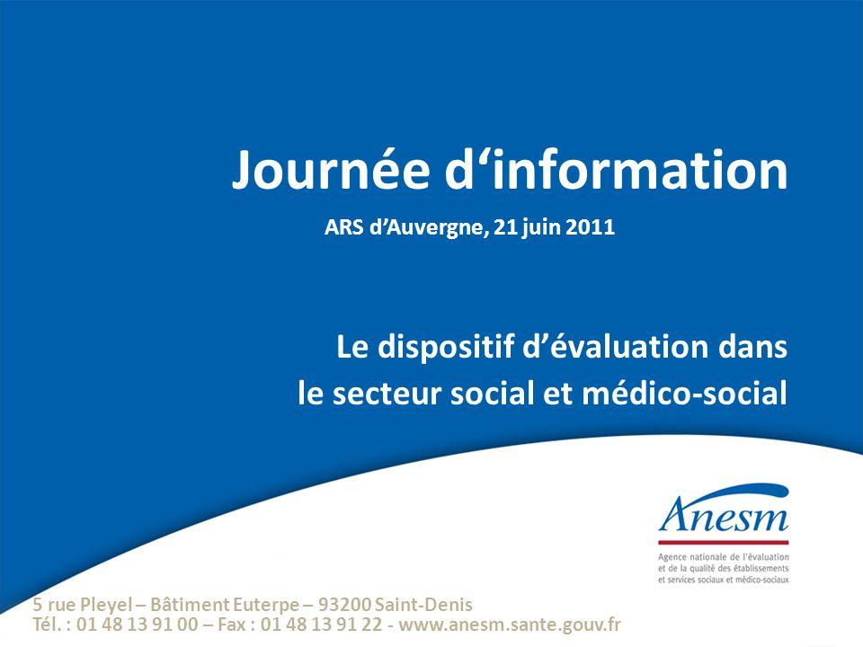 5 rue Pleyel – Bâtiment Euterpe – 93200 Saint-Denis Tél. : 01 48 13 91 00 – Fax : 01 48 13 91 22 - www.anesm.sante.gouv.fr Journée d'information Le di