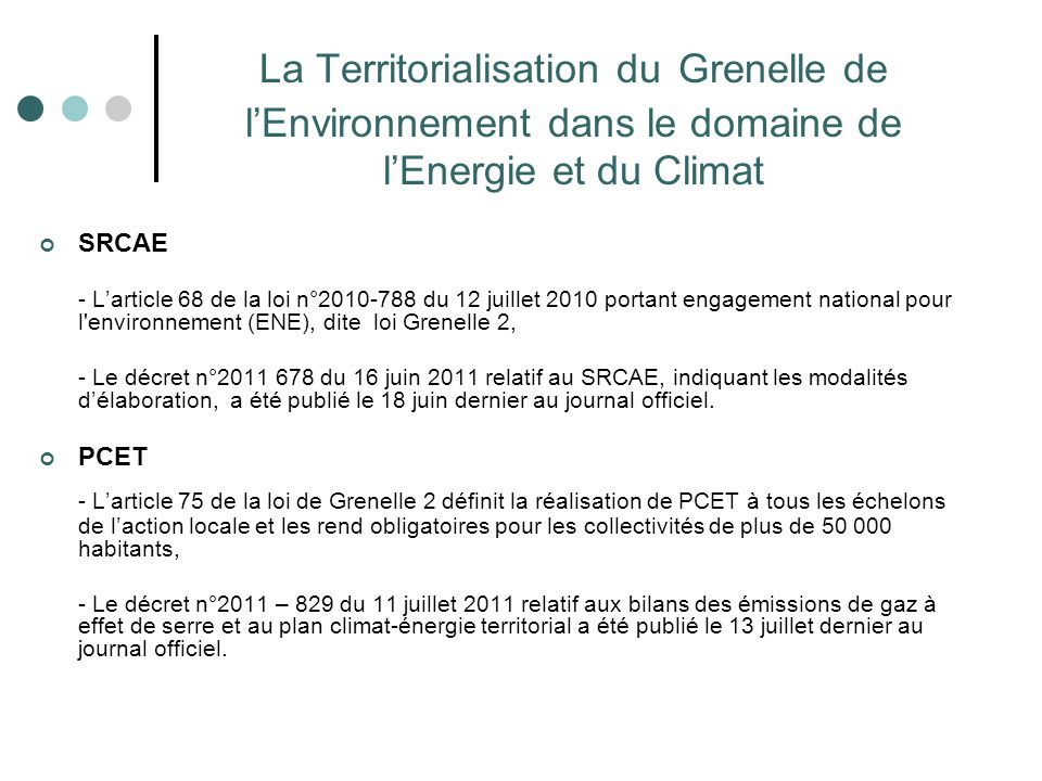 La Territorialisation du Grenelle de l'Environnement dans le domaine de l'Energie et du Climat SRCAE - L'article 68 de la loi n°2010-788 du 12 juillet