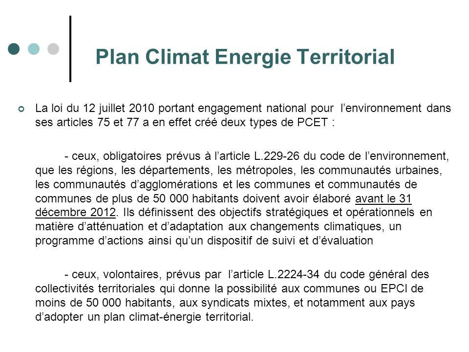 Plan Climat Energie Territorial La loi du 12 juillet 2010 portant engagement national pour l'environnement dans ses articles 75 et 77 a en effet créé