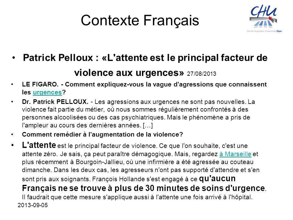 Contexte Français Patrick Pelloux : «L'attente est le principal facteur de violence aux urgences» 27/08/2013 LE FIGARO. - Comment expliquez-vous la va