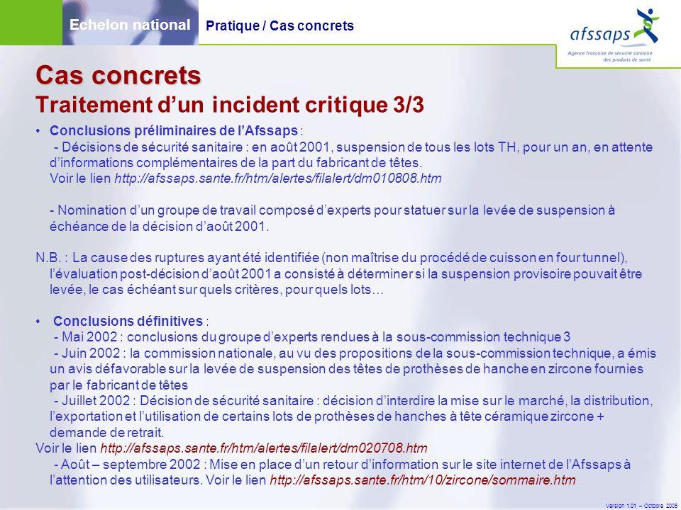 Version 1.01 – Octobre 2005 Conclusions préliminaires de l'Afssaps : - Décisions de sécurité sanitaire : en août 2001, suspension de tous les lots TH,