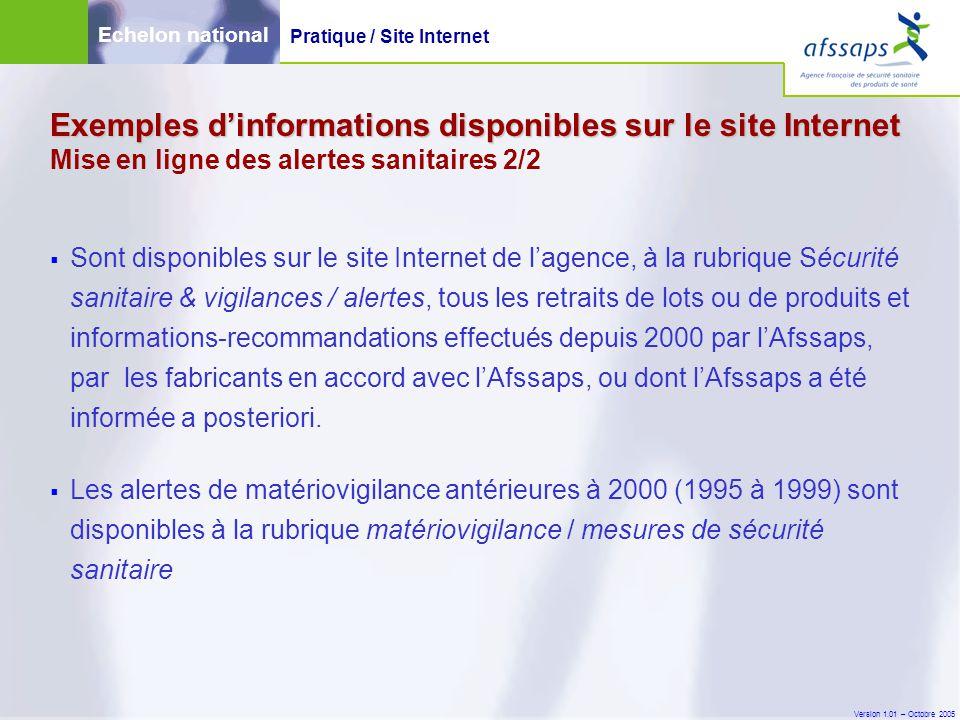 Version 1.01 – Octobre 2005  Sont disponibles sur le site Internet de l'agence, à la rubrique Sécurité sanitaire & vigilances / alertes, tous les ret