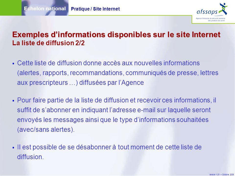 Version 1.01 – Octobre 2005  Cette liste de diffusion donne accès aux nouvelles informations (alertes, rapports, recommandations, communiqués de pres