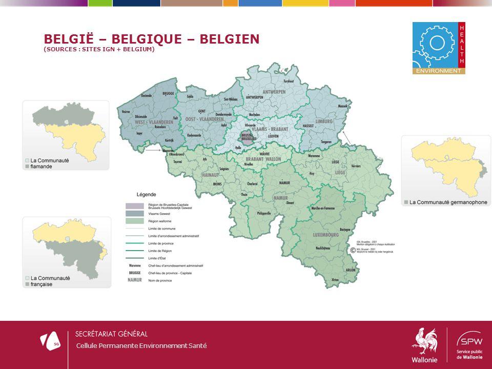 Cellule Permanente Environnement Santé BELGIË – BELGIQUE – BELGIEN (SOURCES : SITES IGN + BELGIUM)
