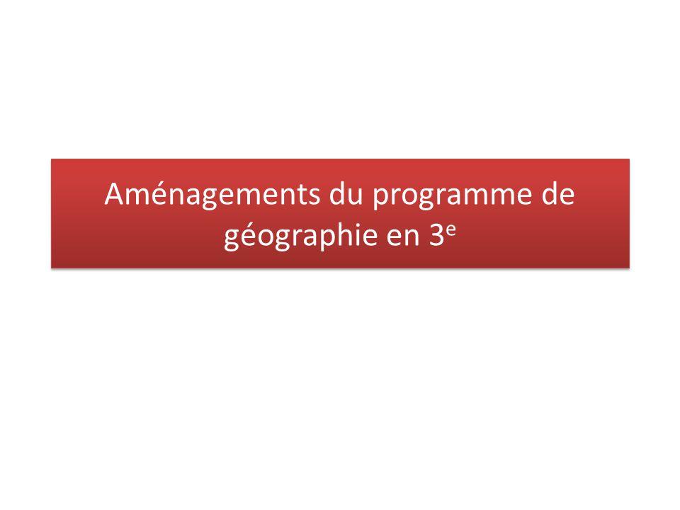 Aménagements du programme de géographie en 3 e