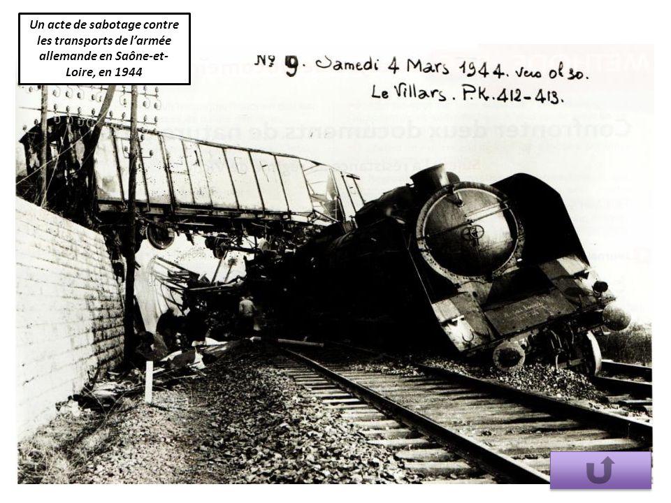 Un acte de sabotage contre les transports de l'armée allemande en Saône-et- Loire, en 1944