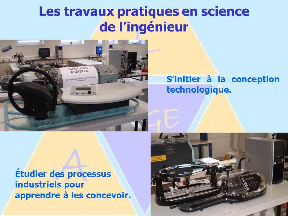 Les travaux pratiques en science de l'ingénieur S'initier à la conception technologique.