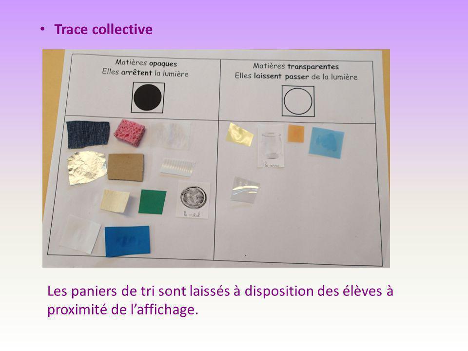 Trace collective Les paniers de tri sont laissés à disposition des élèves à proximité de l'affichage.
