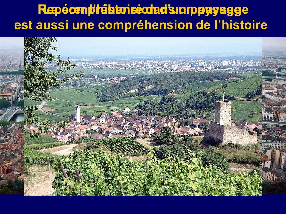 Repérer l'histoire dans un paysageLa compréhension d'un paysage est aussi une compréhension de l'histoire
