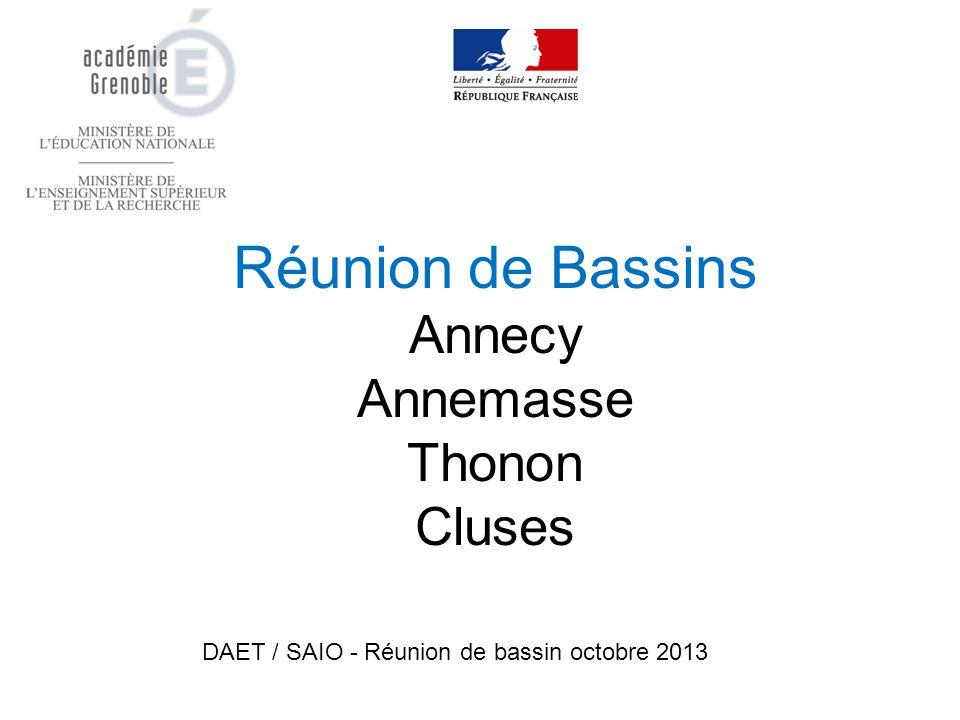Réunion de Bassins Annecy Annemasse Thonon Cluses DAET / SAIO - Réunion de bassin octobre 2013