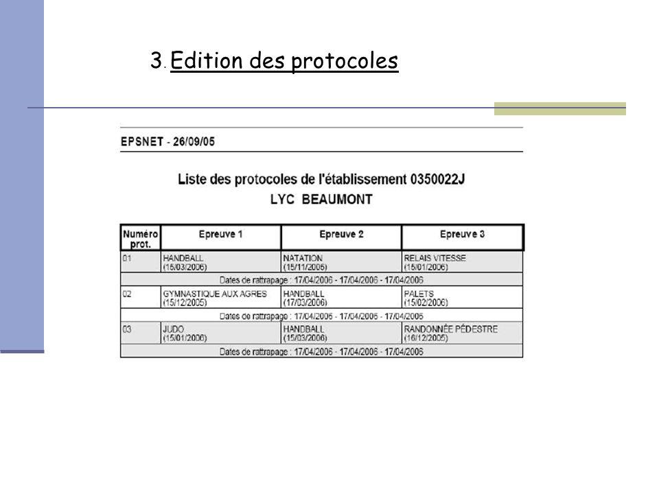 3. Edition des protocoles