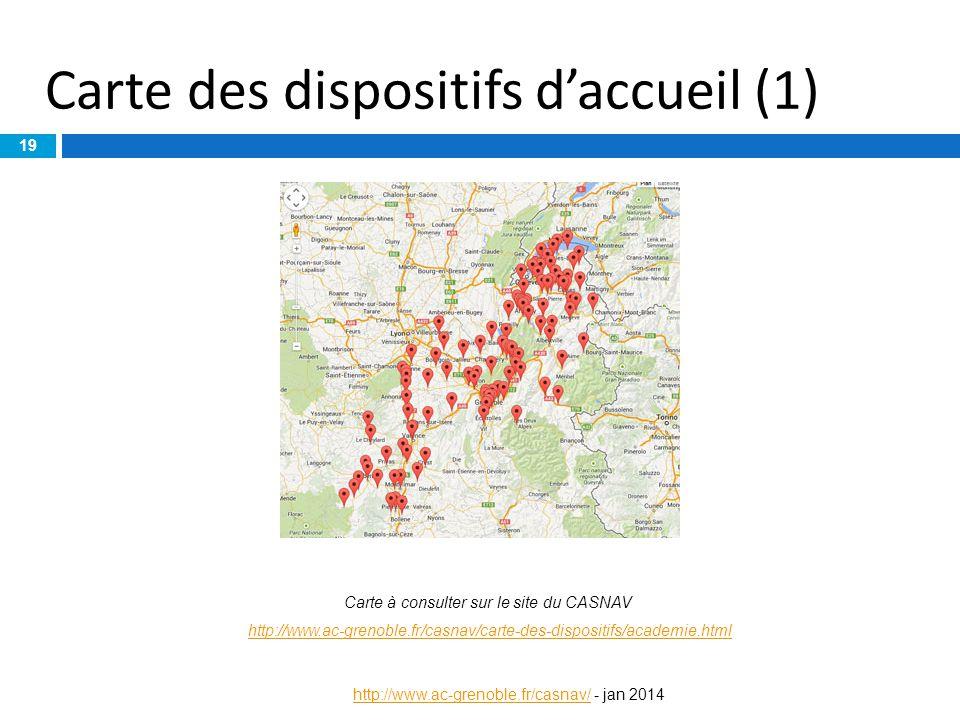 Carte des dispositifs d'accueil (1) 19 Carte à consulter sur le site du CASNAV http://www.ac-grenoble.fr/casnav/carte-des-dispositifs/academie.html ht