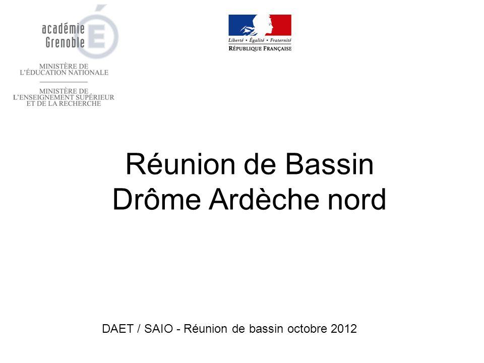 Réunion de Bassin Drôme Ardèche nord DAET / SAIO - Réunion de bassin octobre 2012