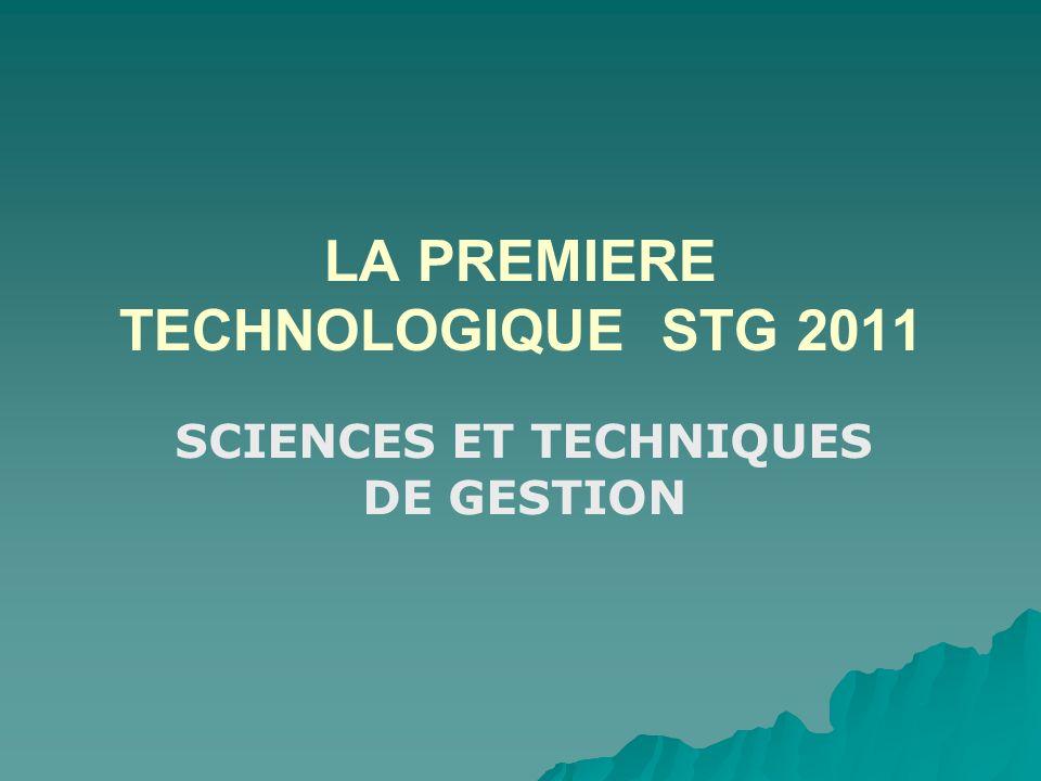 LA PREMIERE TECHNOLOGIQUE STG 2011 SCIENCES ET TECHNIQUES DE GESTION