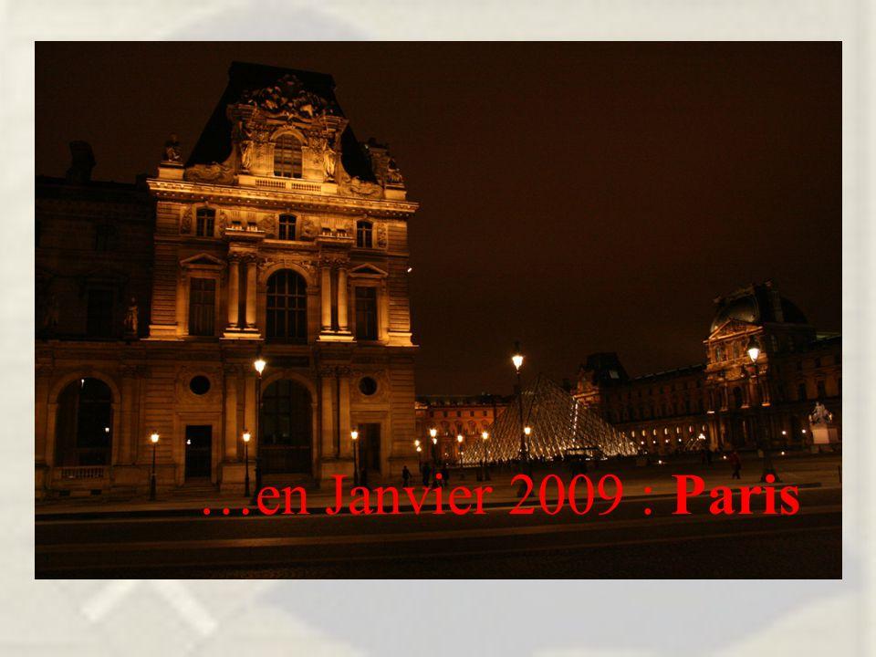 …en Janvier 2009 : Paris