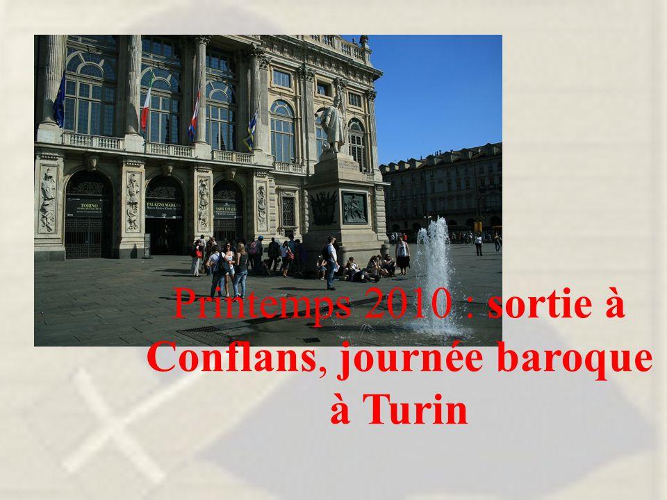 Printemps 2010 : sortie à Conflans, journée baroque à Turin