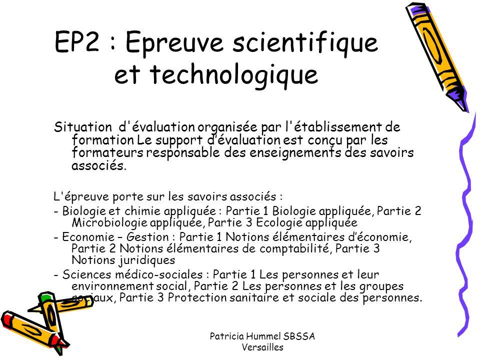 Patricia Hummel SBSSA Versailles EP2 : Epreuve scientifique et technologique Situation d'évaluation organisée par l'établissement de formation Le supp