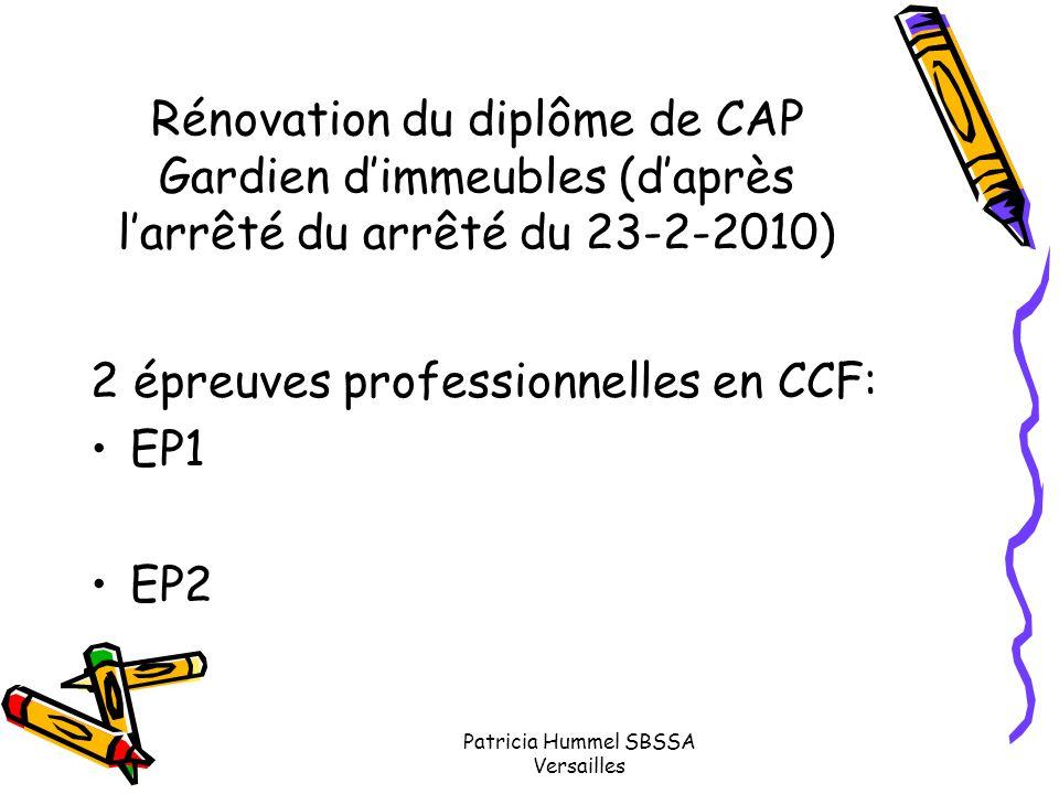 Patricia Hummel SBSSA Versailles Rénovation du diplôme de CAP Gardien d'immeubles (d'après l'arrêté du arrêté du 23-2-2010) 2 épreuves professionnelle