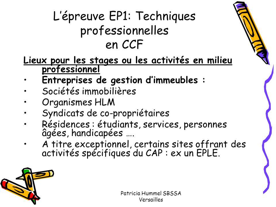 Patricia Hummel SBSSA Versailles L'épreuve EP1: Techniques professionnelles en CCF Lieux pour les stages ou les activités en milieu professionnel Entr