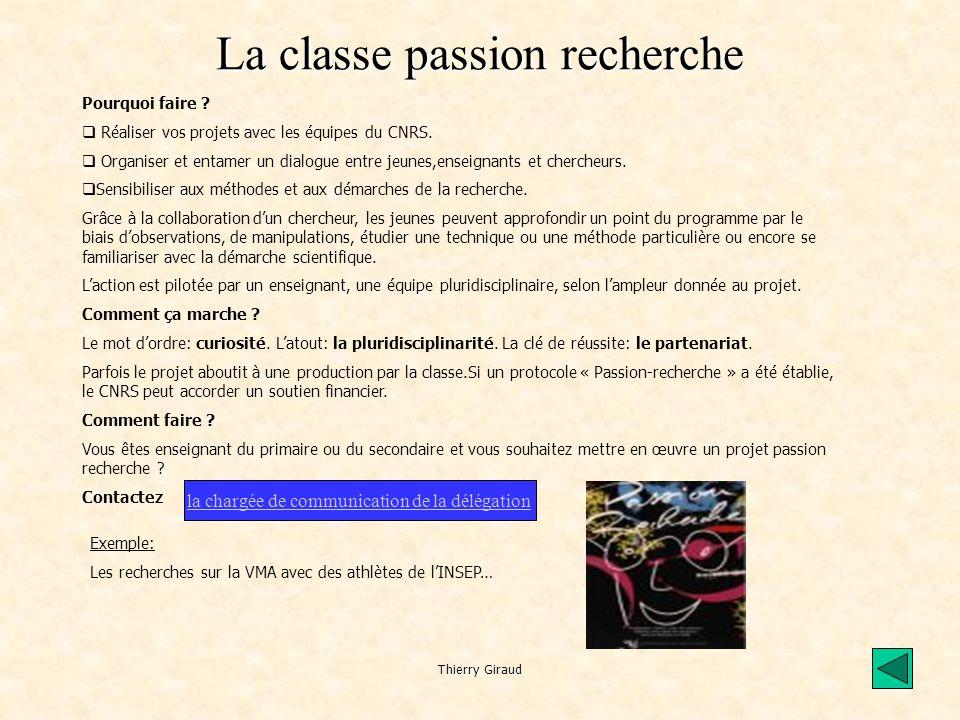 Thierry Giraud La classe passion recherche Pourquoi faire .