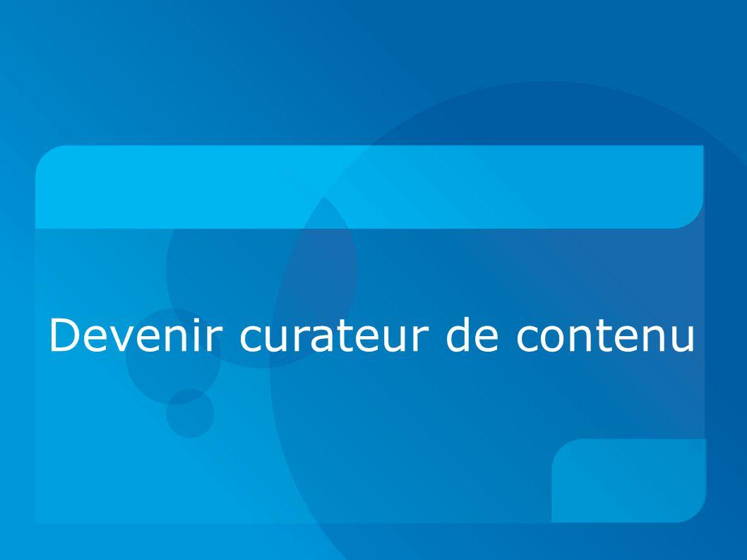 Devenir curateur de contenu