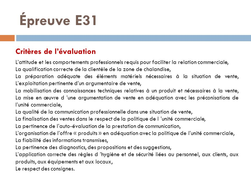 Épreuve E31 Critères de l'évaluation L'attitude et les comportements professionnels requis pour faciliter la relation commerciale, La qualification co