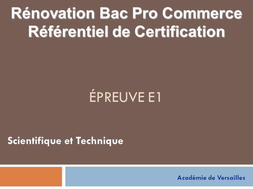 ÉPREUVE E1 Scientifique et Technique Rénovation Bac Pro Commerce Référentiel de Certification Académie de Versailles