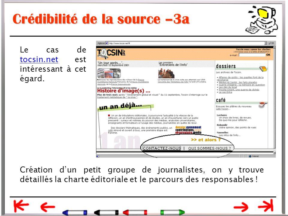 Crédibilité de la source –3a Le cas de tocsin.net est intéressant à cet égard.