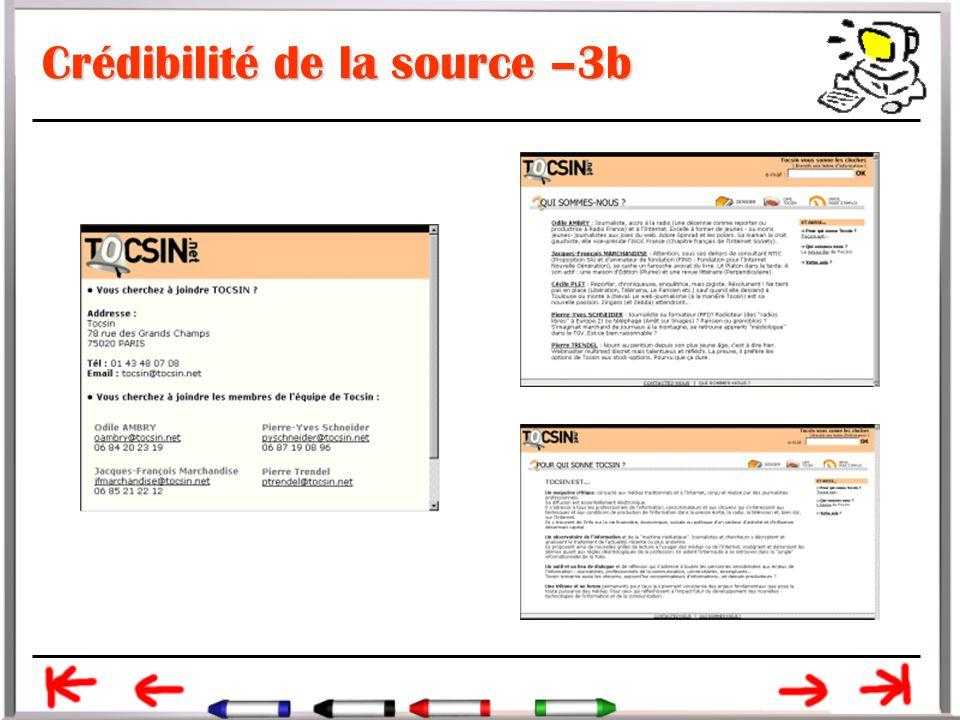 Crédibilité de la source –3b