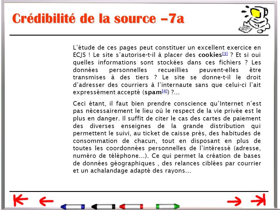 Crédibilité de la source –7a L'étude de ces pages peut constituer un excellent exercice en ECJS .