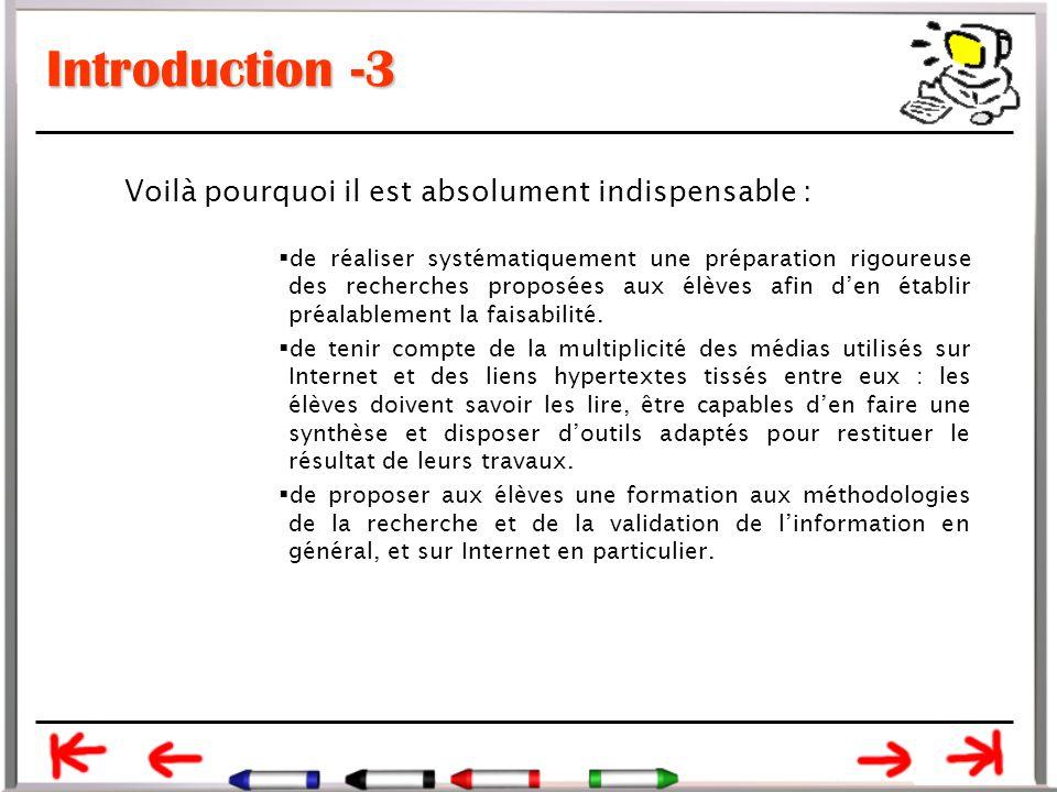 Conclusion -2 Outre les compétences techniques à acquérir, pour l'élève il devient essentiel de savoir :  évaluer la fiabilité d'un site (même si on admet que c'est un exercice délicat)  formuler une requête  la reformuler en fonction des résultats obtenus
