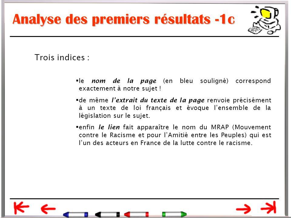 Analyse des premiers résultats -1c Trois indices :  le nom de la page (en bleu souligné) correspond exactement à notre sujet .