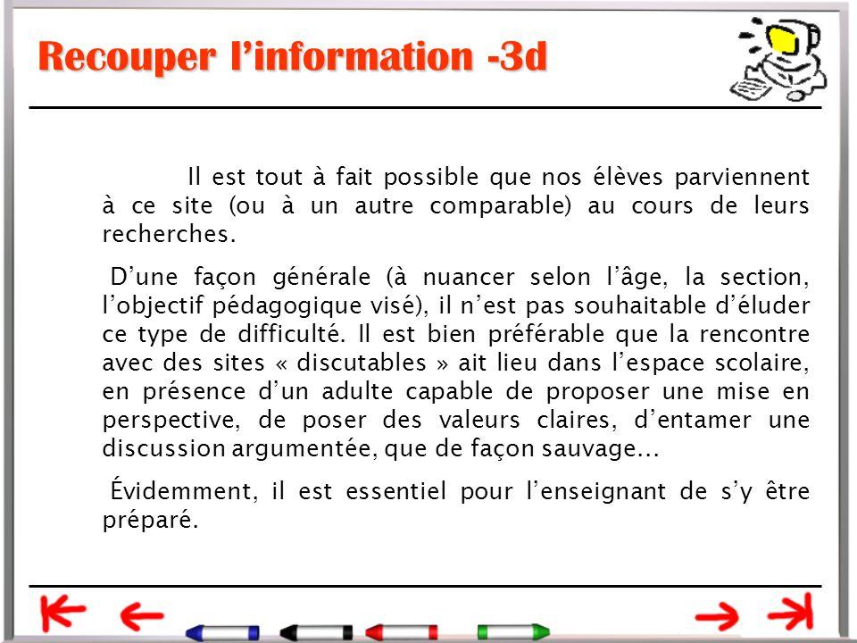 Recouper l'information -3d Il est tout à fait possible que nos élèves parviennent à ce site (ou à un autre comparable) au cours de leurs recherches.