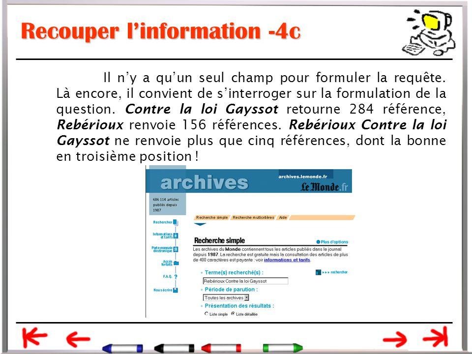 Recouper l'information -4c Il n'y a qu'un seul champ pour formuler la requête.